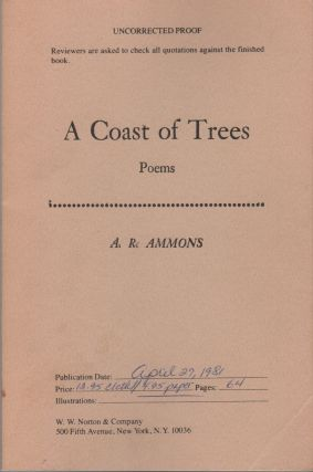 A COAST OF TREES: Poems. A. R. AMMONS