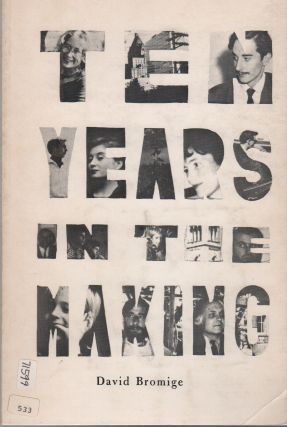 TEN YEARS IN THE MAKING: Selected Poems, Songs & Stories 1961-1970 (Vancouver Community Press...