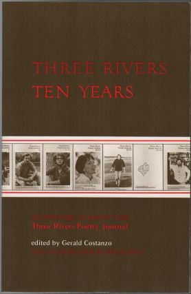 THREE RIVERS TEN YEARS: An Anthology of Poems from Three Rivers Poetry Journal