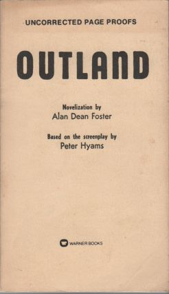OUTLAND. Alan Dean FOSTER, Peter Hyams