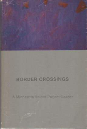BORDER CROSSINGS: A Minnesota Voices Project Reader. Jonis AGEE