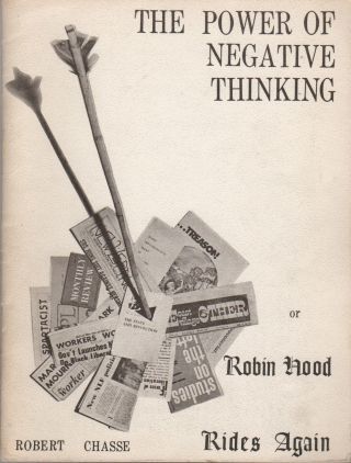 THE POWER OF NEGATIVE THINKING or Robin Hood Rides Again
