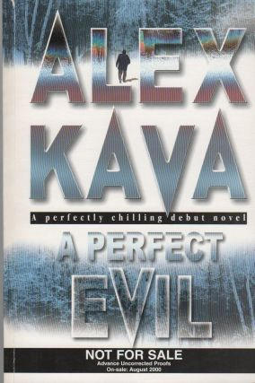 A PERFECT EVIL. Alex KAVA