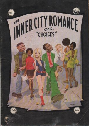 "THE INNER CITY ROMANCE COMIC: ""CHOICES"" (No. 1). Guy COLWELL"
