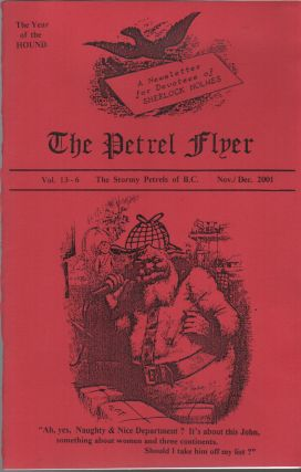 THE PETREL FLYER: A Newsletter for Devotees of Sherlock Holmes - Vol. 13-6 - Nov./Dec. 2001