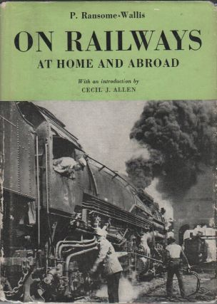 ON RAILWAYS: At Home and Abroad