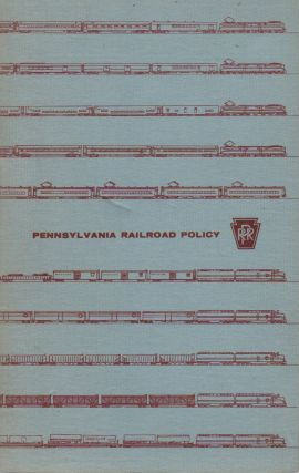 PENNSYLVANIA RAILROAD POLICY