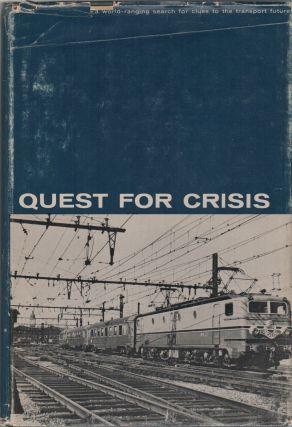 QUEST FOR CRISIS: A World-Ranging Search for Clues to the Transport Future