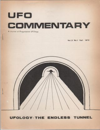 UFO COMMENTARY: A Journal of Progressive UFOlogy - Vol. 1 No. 1 [Through] Vol. 3 No. 3 [Eleven-Issue Run]