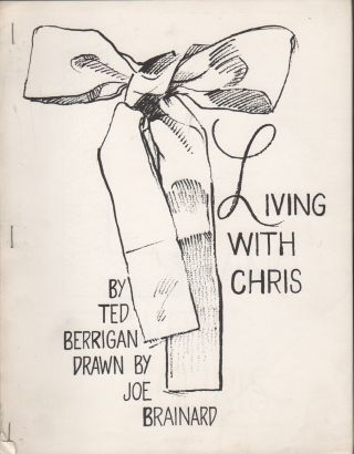 LIVING WITH CHRIS. Ted BERRIGAN, Joe Brainard