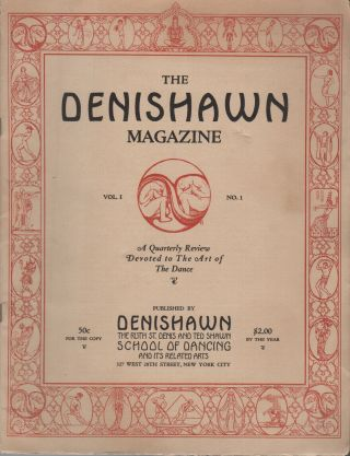 THE DENISHAWN MAGAZINE: A Quarterly Review Devoted to the Art of the Dance: Vol. 1 No. 1 [and]...