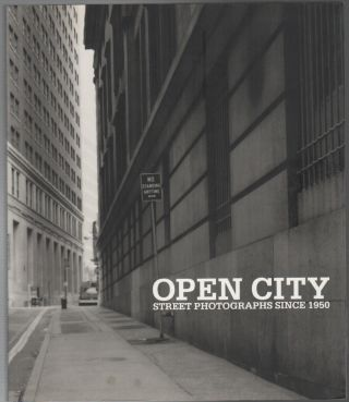 OPEN CITY: Street Photography Since 1950