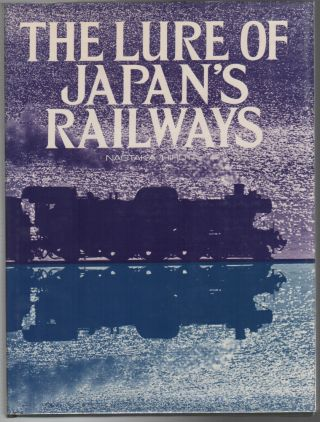 THE LURE OF JAPAN'S RAILWAYS