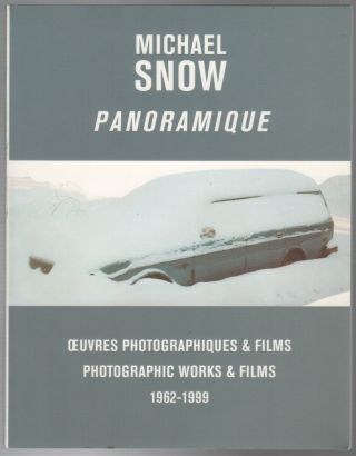 PANORAMIQUE: Œuvres Photographiques & Films / Photographic Works & Films 1962-1999