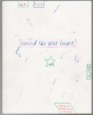 BEHIND THE WILD HEART