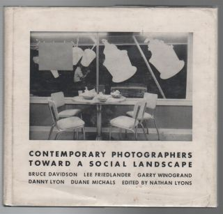 TOWARD A SOCIAL LANDSCAPE [CONTEMPORARY PHOTOGRAPHERS