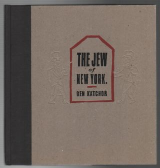 THE JEW OF NEW YORK. Ben KATCHOR