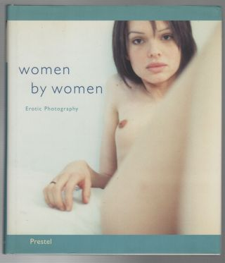WOMEN BY WOMEN: Erotic Photography