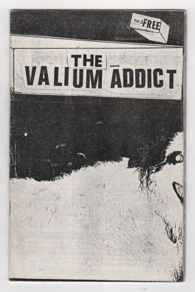 [Small Collection of Richard Kern Zines] YOU SHOULD TASTE WHAT HAPPENS TO: YOU (1981), VALIUM ADDICT (Nos. 1 and 3), and DUMB FUCKER (Nos. 4 and 6)