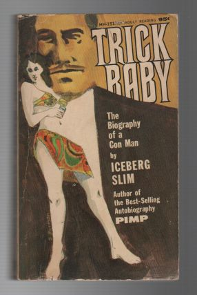 TRICK BABY: The Biography of a Con Man