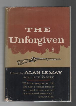 THE UNFORGIVEN. Alan LE MAY
