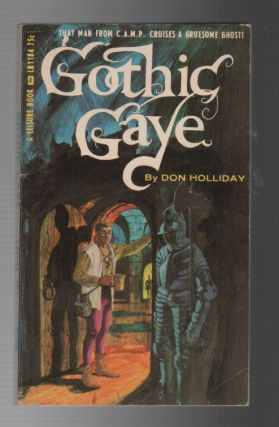 GOTHIC GAYE. Don HOLLIDAY, pseud. Victor J. Banis