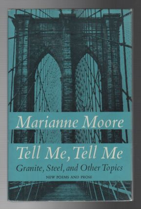 TELL ME, TELL ME: Granite, Steel, and Other Topics
