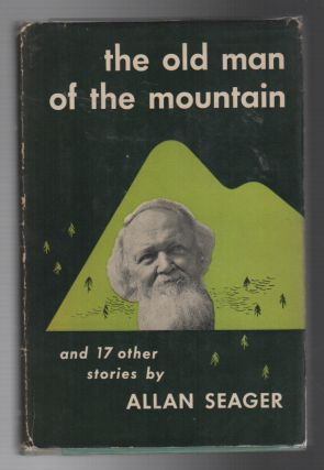 THE OLD MAN OF THE MOUNTAIN: And Seventeen Other Stories