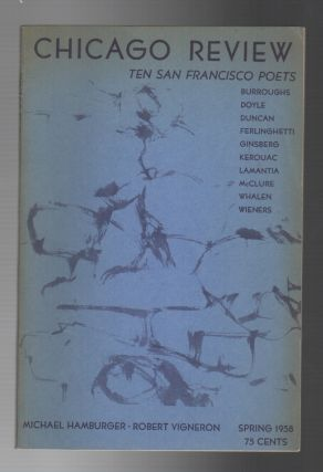 CHICAGO REVIEW: Ten San Francisco Poets / Spring 1958: Volume 12 Number 1
