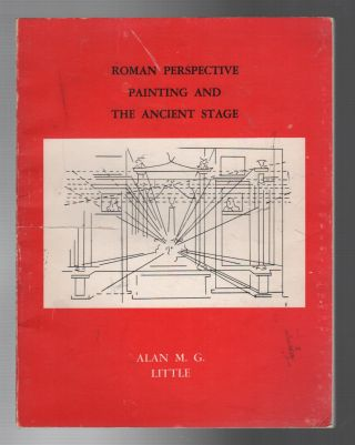 ROMAN PERSPECTIVE PAINTING AND THE ANCIENT STAGE