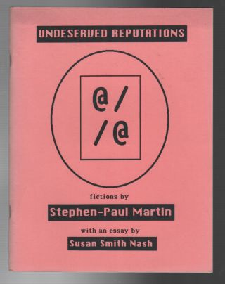 UNDESERVED REPUTATIONS. Stephen-Paul MARTIN