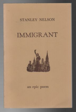 IMMIGRANT: An Epic Poem [4 vols