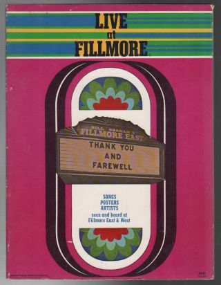 LIVE AT FILLMORE: Songs Posters Artists Seen and Heard at Fillmore East & West