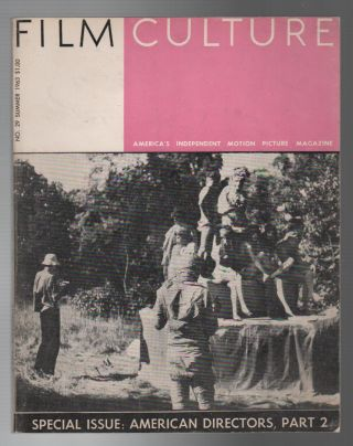 FILM CULTURE No. 29 / Summer 1963 [Special Issue: American Directors, Part 2