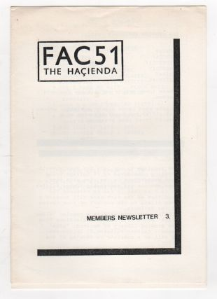 FAC51 - THE HACIENDA MEMBERS NEWSLETTER [5 issues: Nos. 3, 4, IV [4.5], 5, 6