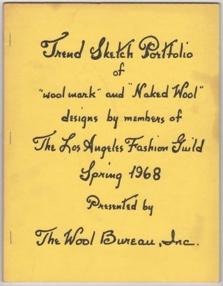 "TREND SKETCH PORTFOLIO OF ""Wool Work"" AND ""Naked Wool"" DESIGNS BY MEMBERS OF THE LOS ANGELES..."