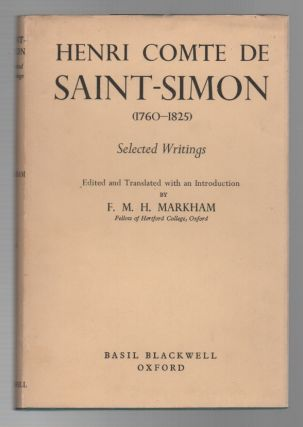 HENRI COMTE DE SAINT-SIMON (1760-1825): Selected Writings