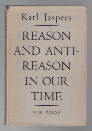 REASON AND ANTI-REASON IN OUR TIME