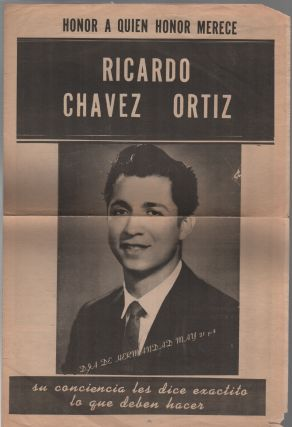 HONOR A QUIEN HONOR MERECE / RICARDO CHAVEZ ORTIZ [Honor to Whom Honor is Due]. Ricardo Chavez Ortiz