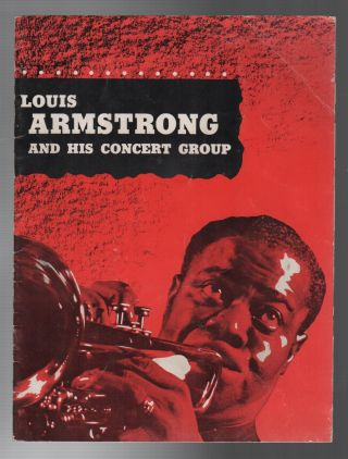 LOUIS ARMSTRONG AND HIS CONCERT GROUP