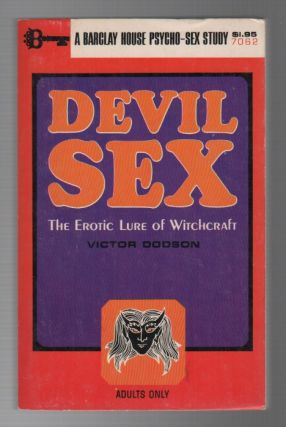 DEVIL SEX: The Erotic Lure of Witchcraft. Victor DODSON