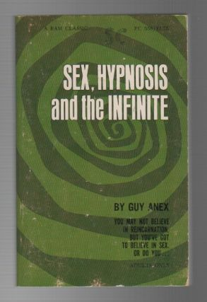 SEX, HYPNOSIS AND THE INFINITE