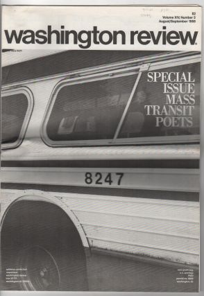 WASHINGTON REVIEW SPECIAL ISSUE: Mass Transit Poets / Volume XIV Number 2 August/September 1988