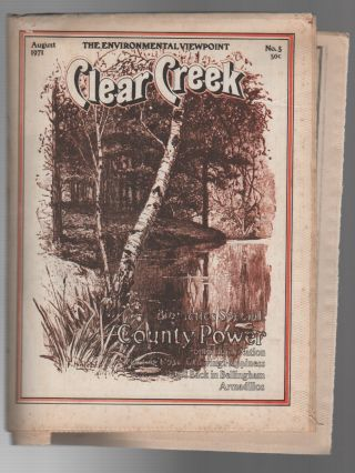CLEAR CREEK: The Environmental Viewpoint / No. 5 August 1971