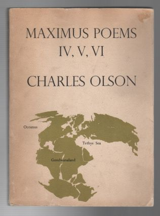 MAXIMUS POEMS IV, V, VI
