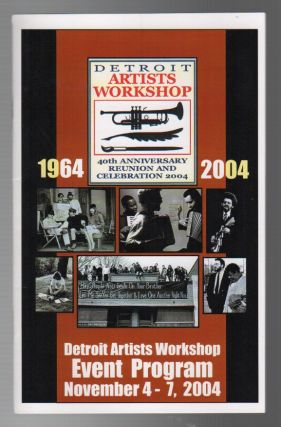 DETROIT ARTISTS WORKSHOP EVENT PROGRAM NOVEMBER 4-7, 2004