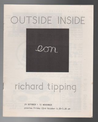 OUTSIDE INSIDE [Richard Tipping Ephemera Collection]