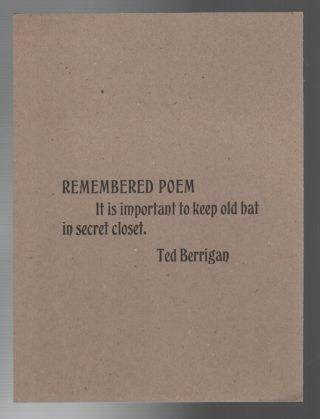 REMEMBERED POEM. Ted BERRIGAN