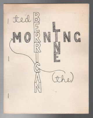THE MORNING LINE. Ted BERRIGAN