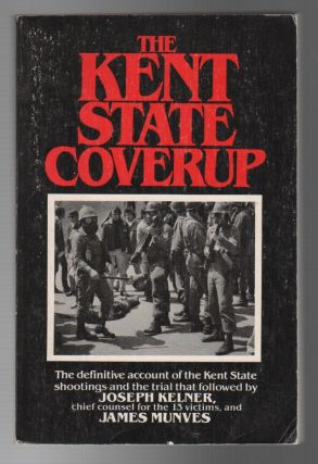 THE KENT STATE COVERUP. Joseph KELNER, James Munves